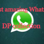 Latest amazing Whatsapp DP collection 150+(New)