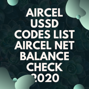 Aircel USSD codes list Aircel net balance check 2020